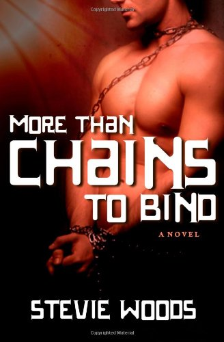 Book: More Than Chains To Bind by Stevie Woods