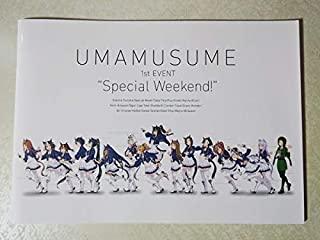 ウマ娘 1stイベント Special Weekend! パンフレット (和氣あず未/高野麻里佳/相坂優歌/大坪由佳/大西沙織/大橋彩香/高橋未奈美/巽悠衣子)