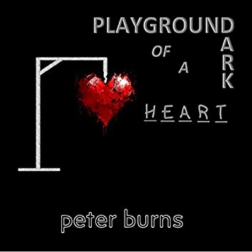 Playground of a Dark Heart