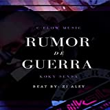 Rumor de Guerra [Explicit]