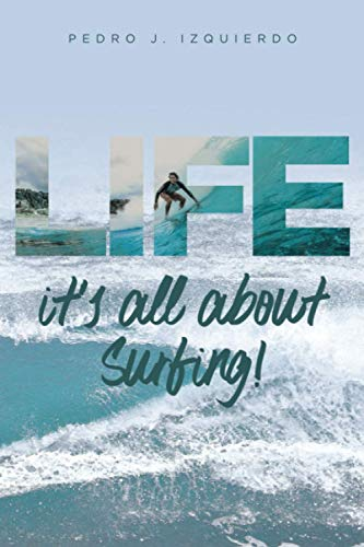 LIFE it's all about Surfing!: Lessons I learned from the waves