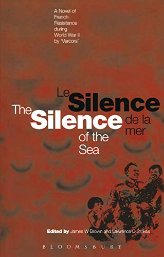 """The Silence of the Sea / Le Silence De La Mer: A Novel of French Resistance During the Second World War by """"Vercors"""""""