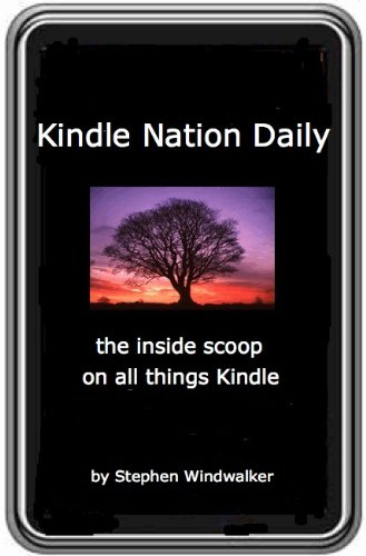Kindle Nation: The Weekly Email Newsletter for Kindle Users - March 2009 Digest (DRM-Free with Text-to-Speech Enabled, User-Friendly) (English Edition)