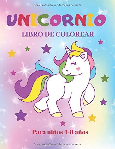 Unicornio Libro de Colorear para Niños de 4 a 8 Años: Dibujos Para Colorear para niños y niñas de 4 a 8 Años