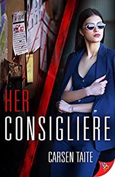 Her Consigliere by [Carsen Taite]
