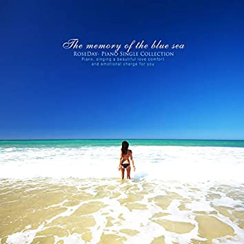 The Memory Of The Blue Sea