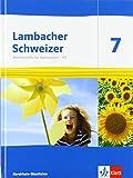 Lambacher Schweizer Mathematik 7 - G9. Ausgabe Nordrhein-Westfalen: Schülerbuch Klasse 7 (Lambacher Schweizer Mathematik G9. Ausgabe für Nordrhein-Westfalen ab 2019)