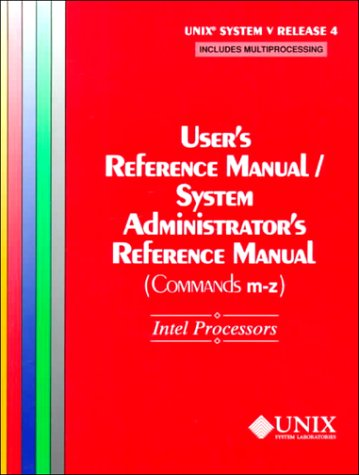 UNIX(r) System V Release 4 User's Reference Manual/System Administrator's Reference Manual(Commands M-Z) For Intel Processors