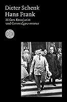 Hans Frank: Hitlers Kronjurist und Generalgouverneur