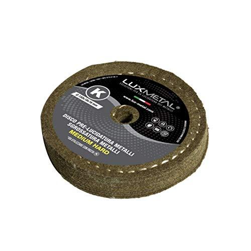 Schleifscheibe 150 mm Vorpolierscheibe Lux Metal aus Wolle/Filz K Medium Hard Schleifen entfernt Kratzer und Rost zum Polieren von Aluminium Edelstahl Messing Kupfer Bronze Eisen