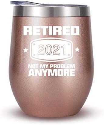 2021 Retirement Gifts for Women Funny Retired 2021 Not My Problem Any More Wine Tumbler Gift product image