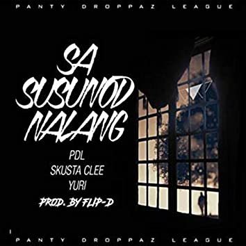Sa Susunod Na Lang
