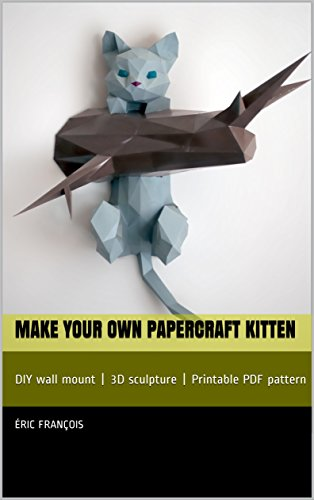 Make your own papercraft kitten: DIY wall mount | 3D sculpture | Printable pattern (Ecogami Papercraft) (English Edition)