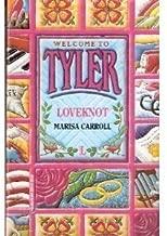 Tyler 12: Loveknot (Tyler Series)