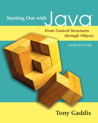 Starting Out with Java: From Control Structures through Objects (3rd Edition)