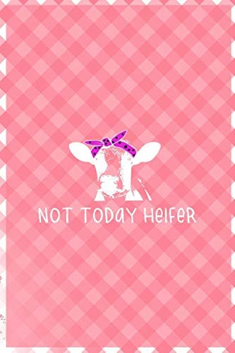 Not Today Heifer Notebook Journal Composition Blank Lined Diary Notepad 120 Pages Paperback product image