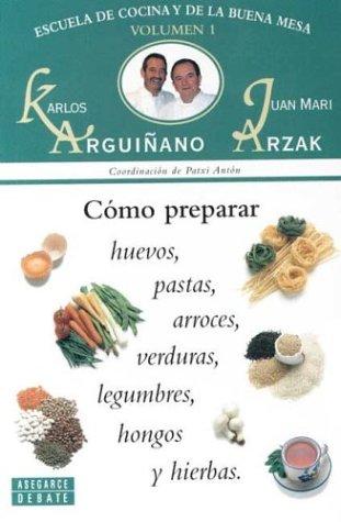 Como Preparar Huevos,Pastas,Arroces,Verduras,Legumbres,Hongos Y Hierba (Toros (cossio))