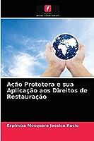 Ação Protetora e sua Aplicação aos Direitos de Restauração