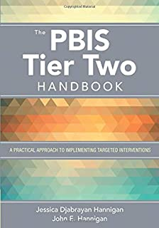 The PBIS Tier Two Handbook: A Practical Approach to Implementing Targeted Interventions (NULL)