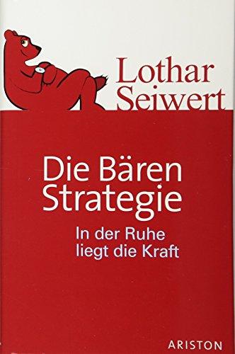 Die Bären-Strategie: In der Ruhe liegt die Kraft