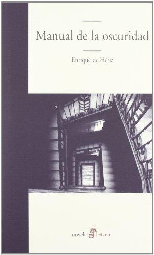 Manual de la oscuridad (Edhasa Literaria)