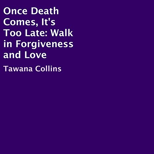 Once Death Comes, It's Too Late audiobook cover art