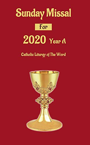 Sunday Missal for 2020 Year A: Catholic Liturgy of The Word
