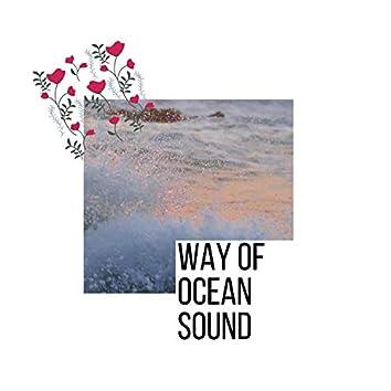 Way Of Ocean Sound