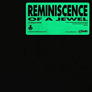 Reminiscence Of A Jewel