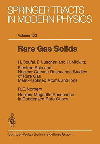 Rare Gas Solids (Springer Tracts in Modern Physics, 103, Band 103)