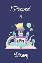 I Pooped At Disney: Disney Princess Notebook, Primary Composition Book - Writing Paper for Kids, Kindergarten Notebook, Disney Princess Lined Journal