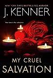 My Cruel Salvation (Fallen Saint Series Book 3) (English Edition)