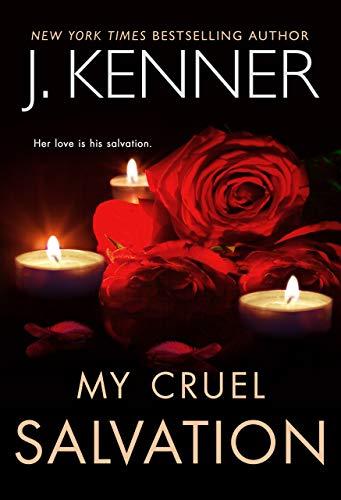 My Cruel Salvation (Fallen Saint Series Book 3) by [J.  Kenner]