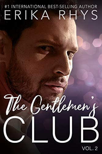The Gentlemen's Club (Volume Two in the Gentlemen's Club Series): A Billionaire Romance Series (English Edition)