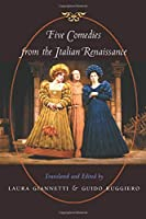 Five Comedies from the Italian Renaissance