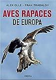 Aves rapaces de Europa: 20 (GUIAS DEL NATURALISTA)