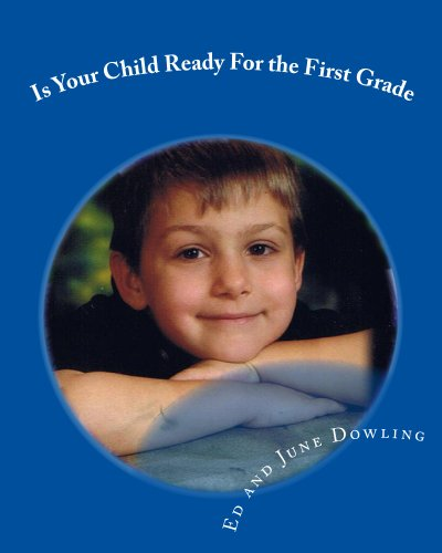Is Your Child Ready For the First Grade (English Edition)