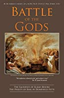 Battle of the Gods: JAMES KENNEDY The definitive rebuttal of the 'god as finite' view DR. D. JAMES KENNEDY