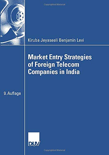 Market Entry Strategies of Foreign Telecom Companies in India