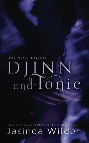 Djinn and Tonic: Volume 2 (The Houri Legends)