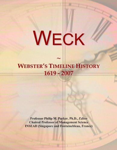 Weck: Webster's Timeline History, 1619 - 2007