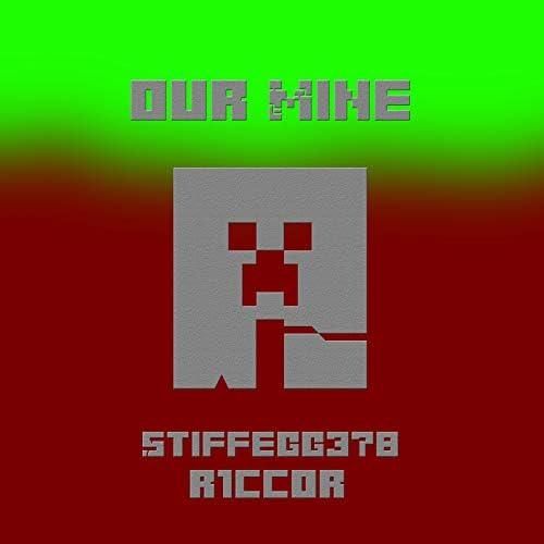StiffEgg378 & R1ccOR