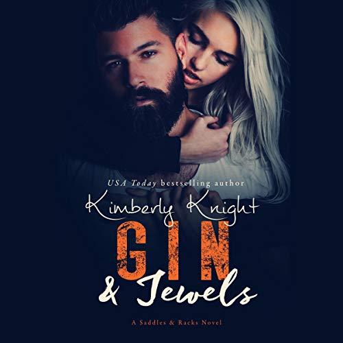 Gin & Jewels: An Ex-Military Suspense Romance (Saddles & Racks, Book 5)