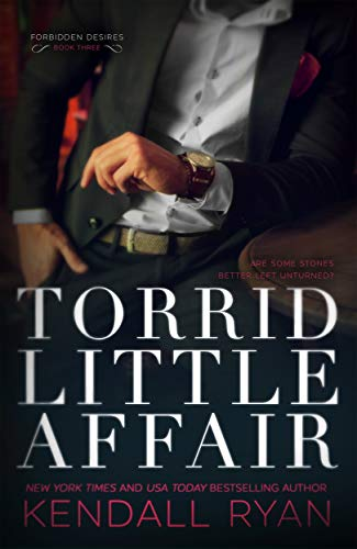 Torrid Little Affair (Forbidden Desires Book 3)
