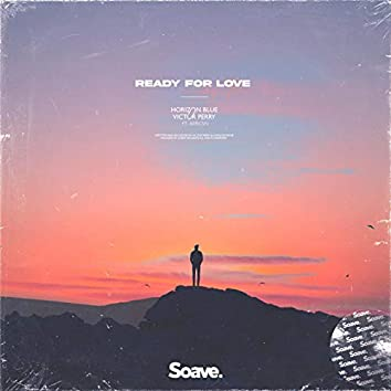 Ready For Love (feat. aericsn)