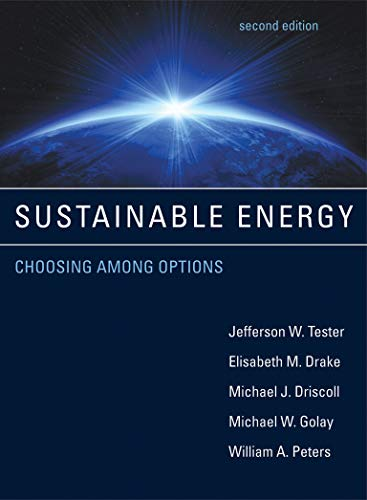 Sustainable Energy: Choosing Among Options (The MIT Press)