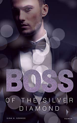 Boss of the Silver Diamond: Liebesroman