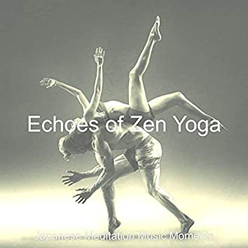 Echoes of Zen Yoga