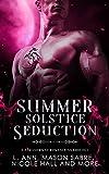 Summer Solstice Seduction: A Paranormal Romance Anthology (Kindle Edition)