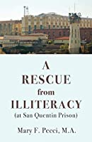 A Rescue from Illiteracy: (at San Quentin Prison)